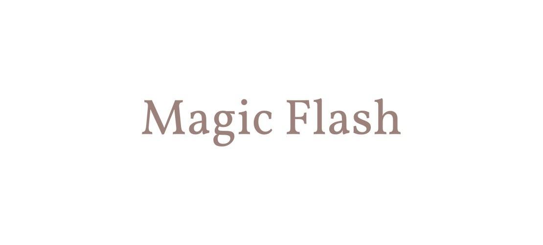 MAGIC FLASH